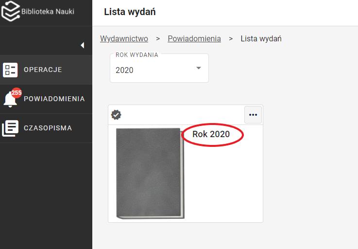 """Widok listy wydań. Na liście wydań, na górze, znajduje się lista rozwijana na której możemy wybrać rok wydania. Zaznaczony jest 2020 rok. Poniżej znajduje się wydanie """"Rok 2020"""", tytuł wydania jest zaznaczony w kółku."""